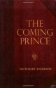 The Coming Prince (Sir Robert Anderson Library Series)