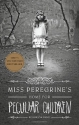 Miss Peregrine's Home for Peculiar Chil...