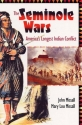 The Seminole Wars: America's Longest Indian Conflict (Florida History and Culture)