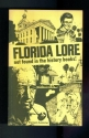 Florida Lore Not Found in the History B...