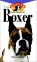 Boxer: An Owner's Guide to a Happy Healthy Pet