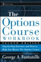 The Options Course Workbook: Step-by-Step Exercises and Tests to Help You Master the Options Course (Wiley Trading)
