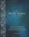 Henry Morris Study Bible, The