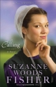Calling, The: A Novel (The Inn at Eagle Hill)