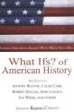 What Ifs? of American History: Eminent ...