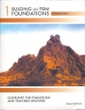 Building on Firm Foundations Vol 1: Guidelines for Evangelism and Teaching Believers