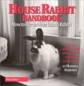House Rabbit Handbook: How to Live With...