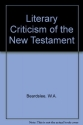 Literary Criticism of the New Testament