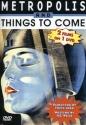 Metropolis/Things to Come