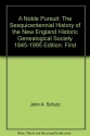 A noble pursuit: The sesquicentennial history of the New England Historic Genealogical Society, 1845-1995