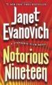 Notorious Nineteen: A Stephanie Plum Novel