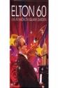 Elton John: Elton 60 - Live at Madison Square Garden