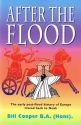 After the Flood: The Early Post-flood History of Europe Traced Back to Noah