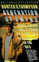 Generation of Swine: Tales of Shame and Degradation in the '80's (Gonzo Papers, Vol. 2)
