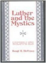 Luther and the Mystics: A re-examinatio...