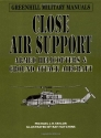 Close Air Support (Greenhill Military Manuals)