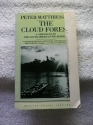 The Cloud Forest: A Chronicle of the South American Wilderness (Travel Library, Penguin)