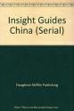 Insight Guides China (Serial)