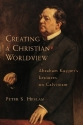 Creating a Christian Worldview: Abraham...