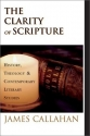 The Clarity of Scripture: History, Theo...