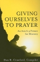Giving Ourselves to Prayer: An Acts 6:4...