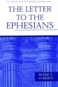 Letter to the Ephesians (Pillar New Testament Commentary Series)