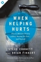 When Helping Hurts: How to Alleviate Po...