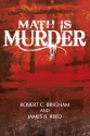 Math is Murder