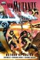 New Mutants Vol. 1: Return of Legion
