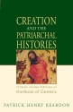 Creation and the Patriarchal Histories:...