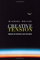 Creative Tension: Essays On Science & R...
