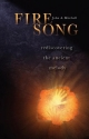 Fire Song: Rediscovering the Ancient Me...