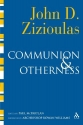 Communion and Otherness: Further Studie...