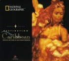 National Geographic: Destination Caribbean
