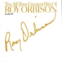 The All-Time Greatest Hits of Roy Orbison, Vol.1