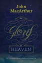 The Glory of Heaven (Second Edition): The Truth about Heaven, Angels, and Eternal Life