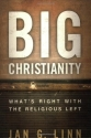 Big Christianity: What's Right with the Religious Left