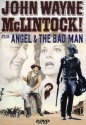 McLintock! / Angel and the Badman