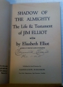 The Shadow of the Almighty: The Life & Times of Jim Elliot