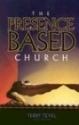 The Presence Based Church