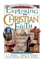 Exploring the Christian Faith: Nelson's Christian Cornerstone Series