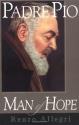 Padre Pio: Man of Hope