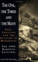 The One, the Three and the Many: God, Creation and the Culture of Modernity / The 1992 Bampton Lectures