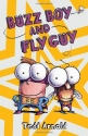 Buzz Boy and Fly Guy (Fly Guy, No. 9)