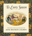 To Every Season: A Family Holiday Cookbook