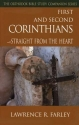 First and Second Corinthians: Straight From the Heart (Orthodox Bible Study Companion)