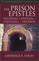 The Prison Epistles: Philippians, Ephesians, Colossians, Philemon (Orthodox Bible Study Companion)