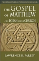 The Gospel of Matthew: The Torah for the Church (The Orthodox Bible Study Companion Series)