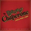 The Drowsy Chaperone (2006 Original Broadway Cast)