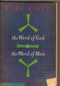 The Word of God and the Word of Man (Harper Torchbooks: The Cloister Library)